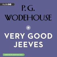 Very Good, Jeeves - P. G. Wodehouse - audiobook
