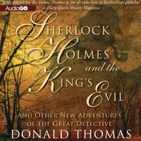Sherlock Holmes and the King's Evil - Donald Thomas - audiobook