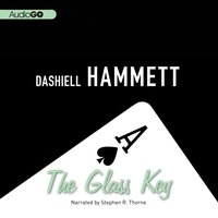 Glass Key - Dashiell Hammett - audiobook