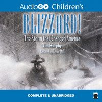 Blizzard! - Jim Murphy - audiobook