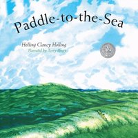 Paddle-to-the-Sea - Holling Clancy Holling - audiobook