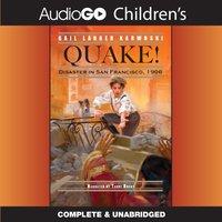 Quake! - Gail Langer Karwoski - audiobook
