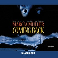 Coming Back - Marcia Muller - audiobook