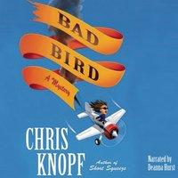 Bad Bird - Chris Knopf - audiobook