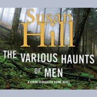 Various Haunts of Men - Susan Hill - audiobook