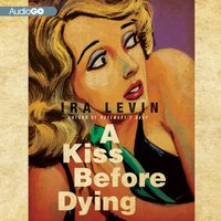 Kiss Before Dying - Ira Levin - audiobook