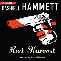 Red Harvest - Dashiell Hammett - audiobook