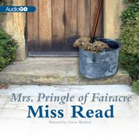 Mrs. Pringle of Fairacre - Miss Read - audiobook
