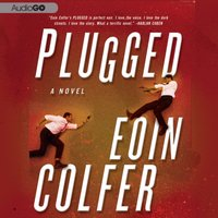 Plugged - Eoin Colfer - audiobook