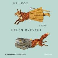 Mr. Fox - Helen Oyeyemi - audiobook