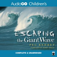 Escaping the Giant Wave - Peg Kehret - audiobook