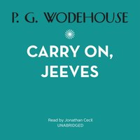 Carry On, Jeeves - P. G. Wodehouse - audiobook