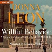 Willful Behavior - Donna Leon - audiobook