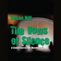 Vows of Silence - Susan Hill - audiobook