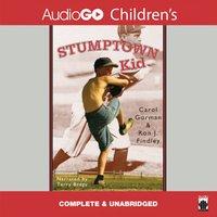 Stumptown Kid - Carol Gorman - audiobook