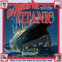On Board the Titanic - Shelley Tanaka - audiobook