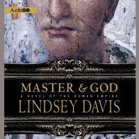 Master and God - Lindsey Davis - audiobook