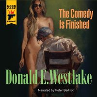 Comedy is Finished - Donald E. Westlake - audiobook