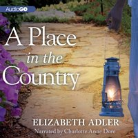 Place in the Country - Elizabeth Adler - audiobook
