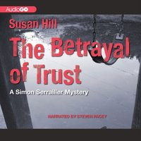 Betrayal of Trust - Susan Hill - audiobook