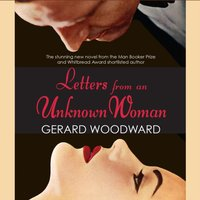 Letters from an Unknown Woman - Gerard Woodward - audiobook