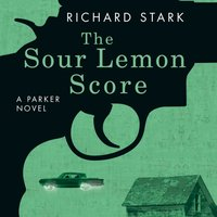 Sour Lemon Score - Richard Stark - audiobook