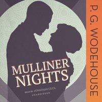 Mulliner Nights - P. G. Wodehouse - audiobook