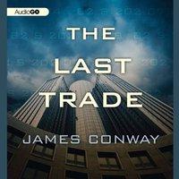 Last Trade - James Conway - audiobook