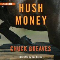 Hush Money - Chuck Greaves - audiobook