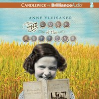 Luck of the Buttons - Anne Ylvisaker - audiobook