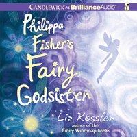 Philippa Fisher's Fairy Godsister - Liz Kessler - audiobook