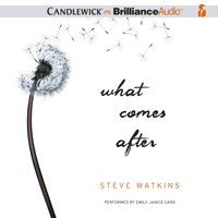 What Comes After - Steve Watkins - audiobook