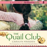 Quail Club - Carolyn Marsden - audiobook