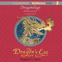 Dragon's Eye - Dugald A. Steer - audiobook