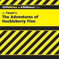 Adventures of Huckleberry Finn - Ph.D. Robert Bruce - audiobook