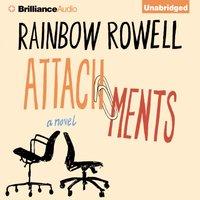 Attachments - Rainbow Rowell - audiobook