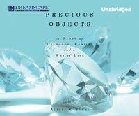 Precious Objects - Alicia Oltuski - audiobook
