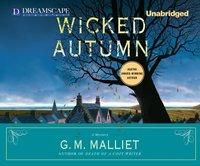 Wicked Autumn - G. M. Malliet - audiobook