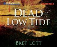 Dead Low Tide - Bret Lott - audiobook