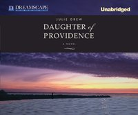 Daughter of Providence - Julie Drew - audiobook