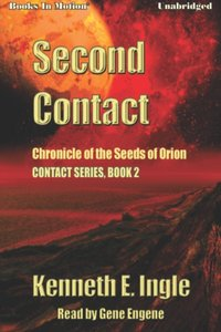 Second Contact - Kenneth E. Ingle - audiobook