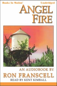 Angel Fire - Ron Franscell - audiobook