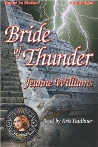 Bride of Thunder - Jeanne Williams - audiobook