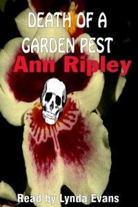 Death of a Garden Pest - Ann Ripley - audiobook