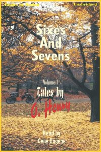 Sixes and Sevens Vol I
