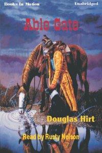Able Gate - Douglas Hirt - audiobook