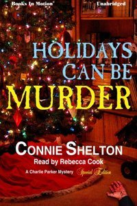 Holidays Can Be Murder - Connie Shelton - audiobook