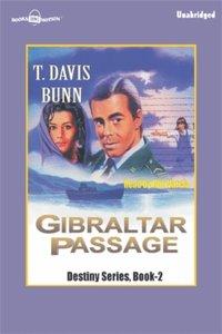 Gibraltar Passage - T Davis Bunn - audiobook