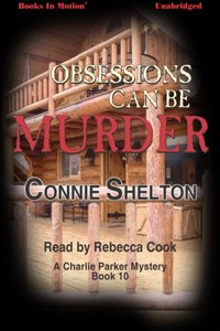 Obsessions Can Be Murder - Connie Shelton - audiobook