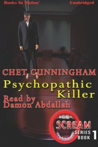 Psychopathic Killer - Chet Cunningham - audiobook